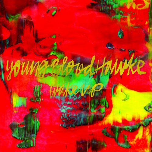 Youngblood Hawke-Wake Up-CD-FLAC-2013-PERFECT Download