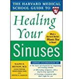 img - for [ Harvard Medical School Guide to Healing Your Sinuses Metson, Ralph ( Author ) ] { Paperback } 2005 book / textbook / text book