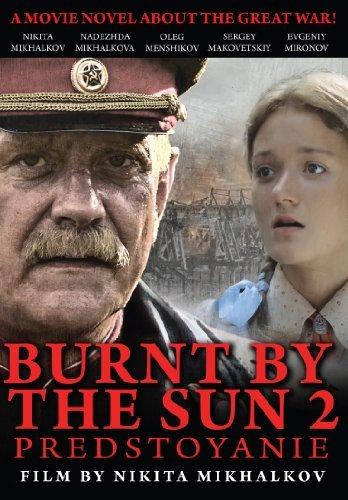 Burnt By The Sun 2 / Utomlyonnye Solntsem 2 [English Subtitles]