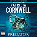 Predator: Kay Scarpetta Series, Book 14 (       UNABRIDGED) by Patricia Cornwell Narrated by Lorelei King
