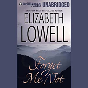 Forget Me Not | [Elizabeth Lowell]
