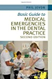 img - for Basic Guide to Medical Emergencies in the Dental Practice (Basic Guide Dentistry Series) by Philip Jevon (2014-05-12) book / textbook / text book
