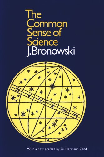 The Common Sense of Science (Harvard Paperbacks)