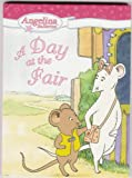 Angelina Ballerina: A Day at the Fair (0670061174) by Katharine Holabird