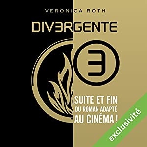 Allégeance (Divergente 3) | Livre audio