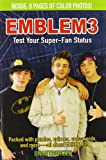 Emblem3: Test Your Super-Fan Status: Packed with Puzzles, Quizzes, Crosswords, and More!