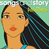 Songs & Story: Pocahontas