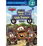 img - for [ { MATER AND THE LITTLE TRACTORS (DISNEY/PIXAR CARS) (STEP INTO READING - LEVEL 2 - QUALITY) [ MATER AND THE LITTLE TRACTORS (DISNEY/PIXAR CARS) (STEP INTO READING - LEVEL 2 - QUALITY) ] BY EBERLY, CHELSEA ( AUTHOR )AUG-07-2012 PAPERBACK } ] by Eberly, Chelsea (AUTHOR) Aug-07-2012 [ Paperback ] book / textbook / text book