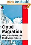 Cloud Migration: Deutsche Ausgabe (mi...