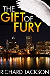 The Gift of Fury