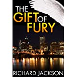 The Gift of Fury (The Count Albritton Series Book 1) ~ Richard Jackson