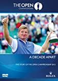 The Official Film of the Open Golf Championship 2012 - A Decade Apart [DVD]