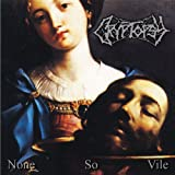 Cryptopsy None So Vile