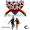 Logan's Run Audiobook by William F. Nolan, George Clayton Johnson Narrated by Oliver Wyman