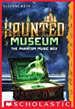 The Haunted Museum #2: The Phantom Music Box