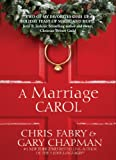 A Marriage Carol