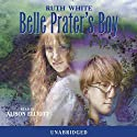 Belle Prater's Boy (       UNABRIDGED) by Ruth White Narrated by Alison Elliot