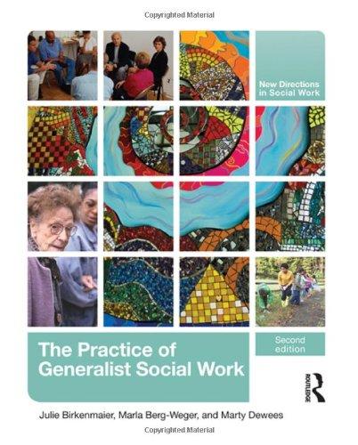 The Practice of Generalist Social Work (New Directions in...