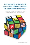 img - for Patent Challenges for Standard-Setting in the Global Economy:: Lessons from Information and Communication Technology book / textbook / text book