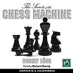 The Secrets of the Chess Machine | Robert Lohr