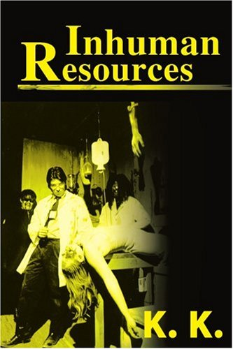 Inhuman Resources: A Horror Anthology