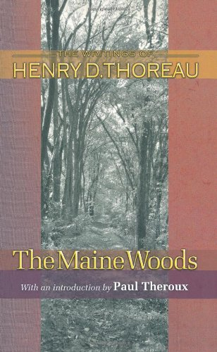 The Maine Woods (Princeton Classic Editions)
