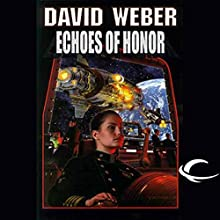 Echoes of Honor: Honor Harrington, Book 8 Audiobook by David Weber Narrated by Allyson Johnson