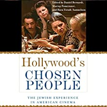 Hollywood's Chosen People: The Jewish Experience in American Cinema Audiobook by Murray Pomerance, Daniel Bernardi, Hava Tirosh-Samuelson Narrated by Keith Peters