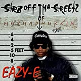 Eazy-E Str8 Off Tha Streetz of Muthap