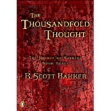 The Thousandfold Thoughtby R. Scott Bakker