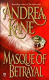 Masque of Betrayal (0671755323) by Kane, Andrea