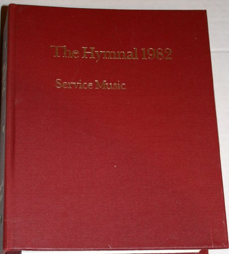 Hymnal 1982: Service Music Accompaniment Edition Volume I: 1