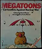 img - for Megatoons: Cartoonists Against Nuclear War book / textbook / text book