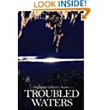 Troubled Waters (The Lake Trilogy, Book 2)