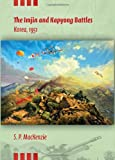 The Imjin and Kapyong Battles, Korea, 1951 (Twentieth-Century Battles)