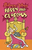 Happy and Glorious (034064074X) by McKay, Hilary