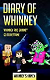 Diary Of Whinney: Whinney and Shinney go to Neptune