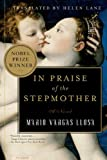 In Praise of the Stepmother: A Novel (0312421303) by Mario Vargas Llosa