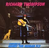 echange, troc Richard Thompson - Henry The Human Fly
