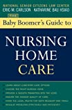 img - for The Baby Boomer's Guide to Nursing Home Care book / textbook / text book