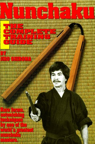 Nunchaku: The Complete Training Guide