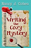 Writing the Cozy Mystery by  Nancy J. Cohen in stock, buy online here