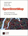 OpenStreetMap: Using and Enhancing th...