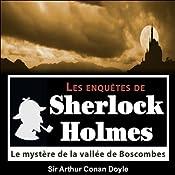 Le mystère de la vallée de Boscombes (Les enquêtes de Sherlock Holmes 33) | Arthur Conan Doyle