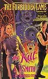 The Kill (The Forbidden Game, Vol. 3)