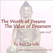 The Worth of Dreams, The Value of Dreamers | [Ken La Salle]