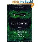 Luis Lobster und das Geheimnis von Nevermore: Band 1