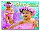 Beautiful Babies of Hawaii 2013 Trade Calendar