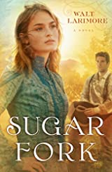 Sugar Fork: A Novel - Softcover Autographed