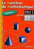 echange, troc Vergnaud, Bregeon - Le moniteur de mathématiques CE2/CM1 : géométrie niveaux 1 et 2, cycle 3